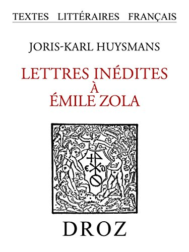 Lettres inédites à Emile Zola
