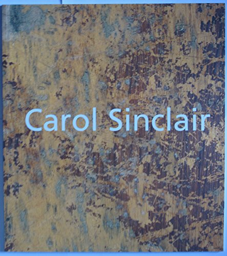 Carol Sinclair: New Sculpture (Wilson Fine Carol Arts)