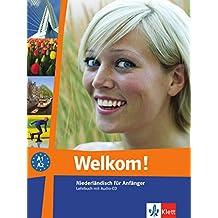 Welkom! A1-A2: Niederländisch für Anfänger. Lehrbuch + Audio-CD (Welkom! neu)