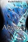 Abysses : La voix d'Alyha par Dubois