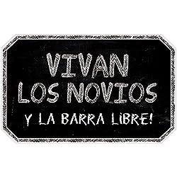 Cartel Vivan los Novios y la Barra Libre | Decoración de boda (40x25cm) | Material PVC 5mm