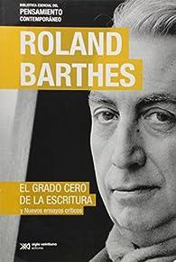 El Grado Cero de la Escritura par Roland Barthes
