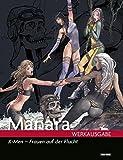 Milo Manara Werkausgabe: Bd. 13: X-Men - Frauen auf der Flucht