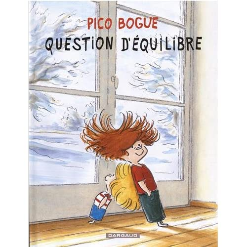 Pico Bogue, Tome 3 : Question équilibre