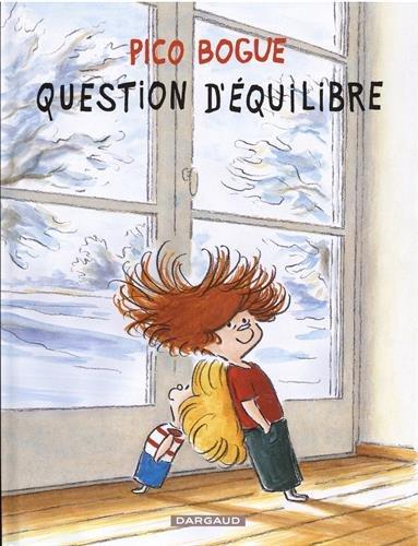 Pico Bogue, Tome 3 : Question équilibre