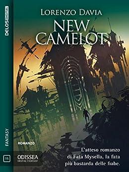 New Camelot (Odissea Digital Fantasy) di [Lorenzo Davia]