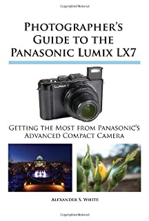 Photographer's Guide to the Panasonic Lumix Lx7 (1937986101) | Amazon Products