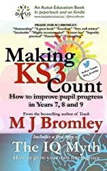 Making Key Stage 3 Count: How to improve pupil progress in Years 7, 8 and 9