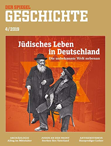 """SPIEGEL GESCHICHTE 4/2019 """"Jüdisches Leben in Deutschland"""""""