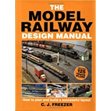 The Model Railway Design Manual: How to Plan and Build a Successful Layout