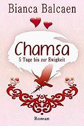 CHAMSA - 5 Tage bis zur Ewigkeit