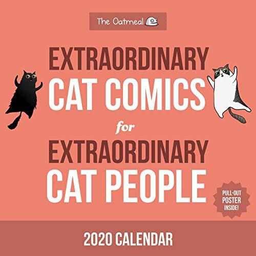 Extraordinary Cat Comics for Extraordinary Cat People 2020 Calendar par  The Oatmeal, Matthew Inman