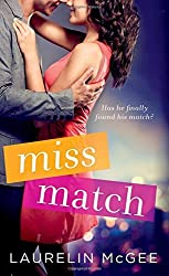 Miss Match by Laurelin McGee (2015-06-30)