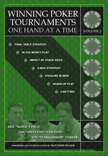 Winning Poker Tournaments One Hand at a Time, Volume II (Paperback) - Common