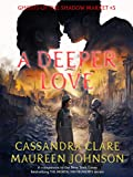 A Deeper Love (Ghosts of the Shadow Market Book 5) (English Edition)