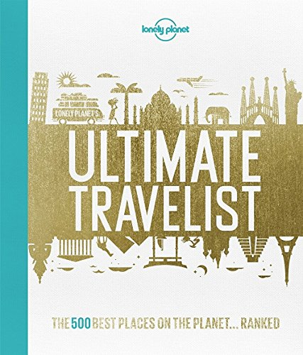 Lonely Planet's Ultimate Travelist -...