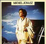 Songtexte von Michel Jonasz - La Nouvelle Vie