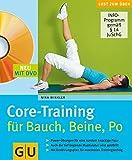 Core-Training für Bauch, Beine, Po (mit DVD) (GU Multimedia Körper, Geist & Seele)