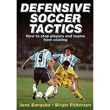 Defensive Soccer Tactics by Jens Bangsbo (2001-12-28)
