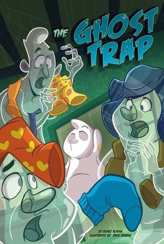 The Ghost Trap (Monster Heroes: Monster Heroes)