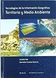 Territorio Medio Ambiente. Tecnologias