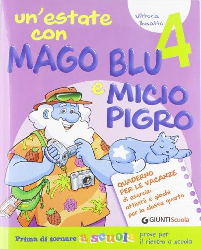 Un'estate con Mago Blu e Micio Pigro 4-L'estate di Nico. Per la Scuola elementare