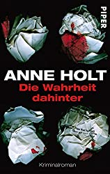 Die Wahrheit dahinter: Kriminalroman (Hanne-Wilhelmsen-Reihe 7)