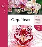 Orquídeas (Larousse - Libros Ilustrados/ Prácticos - Ocio Y Naturaleza -...