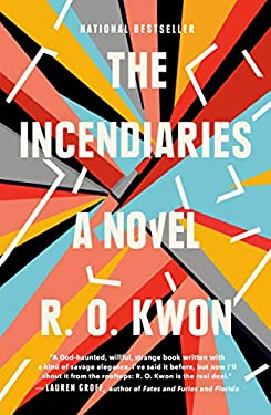The Incendiaries: A Novel (English Edition)