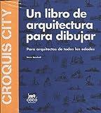 Croquis City. Un libro de arquitectura para dibujar