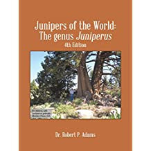 Junipers of the World: The Genus Juniperus, 4th Edition