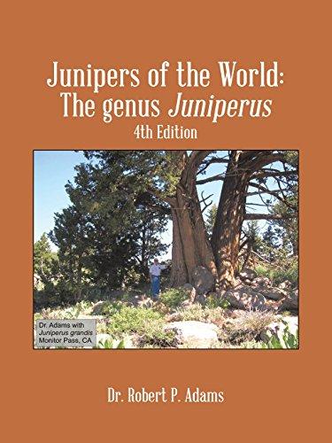 Junipers of the World: The Genus Juniperus, 4th Edition
