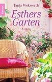 Esthers Garten - Tanja Wekwerth