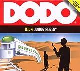 Dodo - Folge 4: Dodos Reisen - Hörspiel. - Ivar Leon Menger