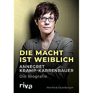 51XOVe4DHtL. SS300  - Die Macht ist weiblich: Annegret Kramp-Karrenbauer. Die Biografie