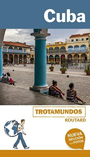Cuba (Trotamundos - Routard) por Philippe Gloaguen