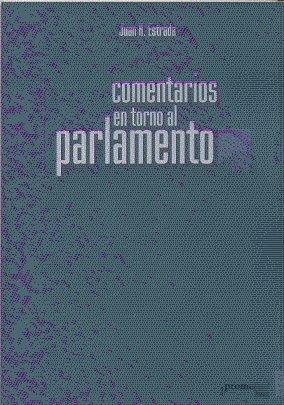 Comentarios En Torno Al Parlamento