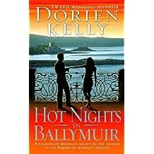 Hot Nights in Ballymuir by Dorien Kelly (2004-02-24)