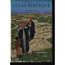 Atlas biblique pour tous.
