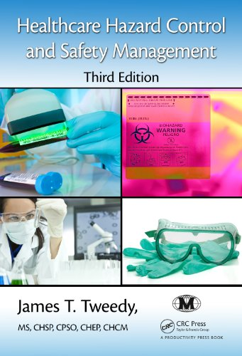 healthcare-hazard-control-and-safety-management-third-edition