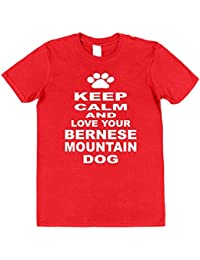 Click My Clobber Mens, T-Shirt, Keep Calm And Love Your Bernese Mountain Dog