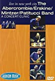Live In New York City-The Abercrombie, Erskine, Mintzer, Patitucci Band--A Concert-Clinic DVD by John Abercrombie