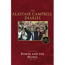 The Alastair Campbell Diaries Vol. 2 : Power and the People 1997-1999