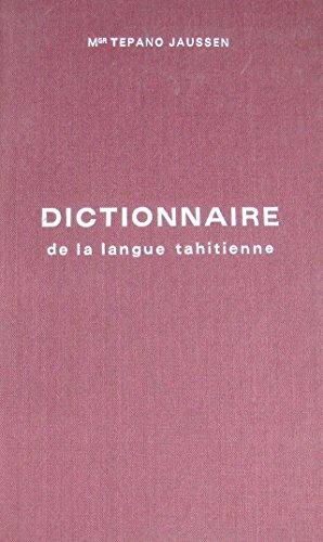 DICTIONNAIRE DE LA LANGUE TAHITIENNE (6ème éditions)