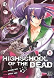 Highschool of the Dead, Tome 5