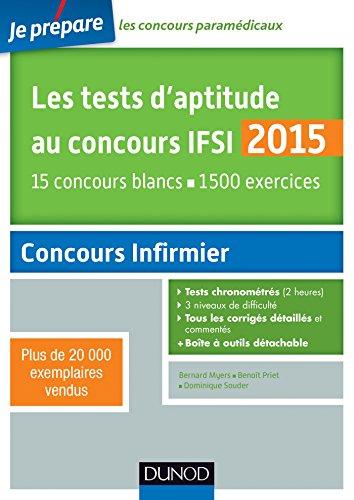 Les tests d'aptitude au concours IFSI 2015 - 5e éd. - 15 concours blancs. 1500 exercices