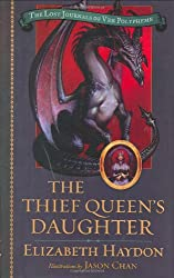 The Thief Queen's Daughter (Lost Journals of Ven Polypheme (Hardback))