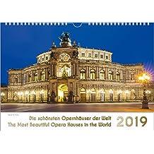 Opernhäuser - Musik-Kalender 2019, DIN-A3: Die schönsten Opernhäuser der Welt - The Most Beautiful Opera Houses in the World