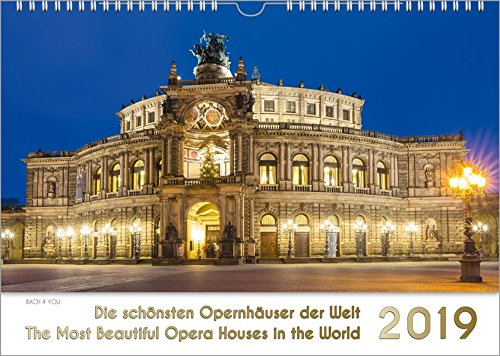 Opernhäuser - Musik-Kalender 2019, DIN-A3: Die schönsten Opernhäuser der Welt - The Most Beautiful Opera Houses in the World