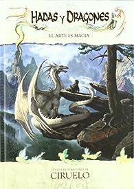 Hadas y dragones - el arte es magia par  Ciruelo